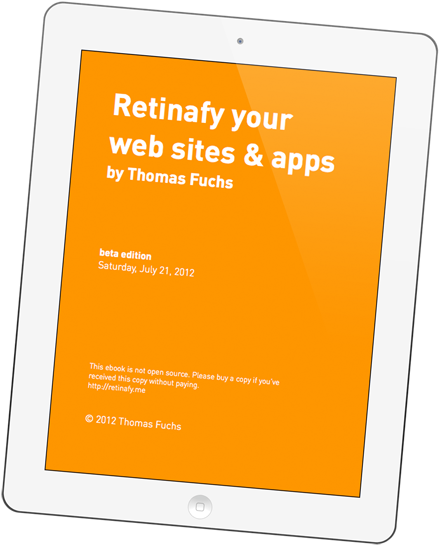 Retinafy your web sites and apps! Grab my new ebook, now available!